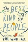 The Best Kind of People A Novel