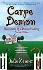 Carpe Demon: Adventures of a Demon-Hunting Soccer Mom (Bk 1)