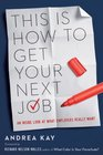 This Is How to Get Your Next Job An Inside Look at What Employers Really Want