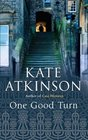 One Good Turn (Jackson Brodie, Bk 2)