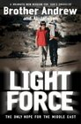 Light Force The Last Hope for the Middle East