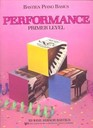 Performance (Primer Level/Bastien Piano Basics Wp210)