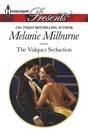 The Valquez Seduction (Playboys of Argentina, Bk 2) (Harlequin Presents, No 3285)