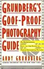 Grundberg's Goof-Proof Photography Guide