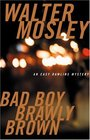 Bad Boy Brawly Brown (Easy Rawlins, Bk 7)