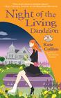 Night of the Living Dandelion (Flower Shop, Bk 11)