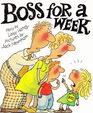 Boss for a Week (Big Books Reading Program)