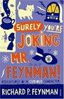 Surely You're Joking MrFeynman