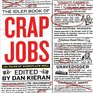 Crap Jobs  100 Tales of Workplace Hell