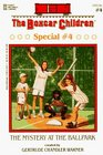 The Mystery at the Ballpark (Boxcar Children Special #4)