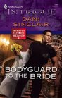 Bodyguard to the Bride (Ultimate Heroes) (Harlequin Intrigue, No 1084)