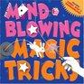 MindBlowing Magic Tricks