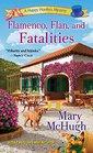 Flamenco Flan and Fatalities