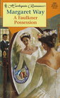 A Faulkner Possession (Hitched!) (Harlequin Romance, No 3391)