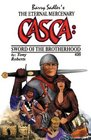 CASCA Sword of the Brotherhood
