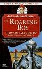 The Roaring Boy (Nicholas Bracewell, Bk 7)