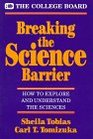 Breaking the Science Barrier How to Explore and Understand the Sciences