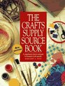 The Crafts Supply Sourcebook: A Comprehensive Shop-By-Mail Guide for Thousands of Craft Materials (4th ed)
