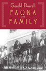 Fauna  Family An Adventure of the Durrell Family of Corfu