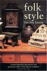 Folk Style for the Home