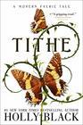 Tithe A Modern Faerie Tale