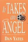 It Takes an Angel (1st Angel, Bk 5)