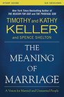 The Meaning of Marriage Study Guide with DVD A Vision for Married and Unmarried People