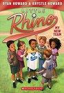 Little Rhino #1: My New Team - Library Edition