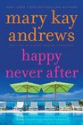 Happy Never After (Callahan Garrity, Bk 4)