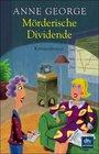 Moerderische Dividende