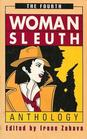 The Fourth WomanSleuth Anthology Contemporary Mystery Stories by Women