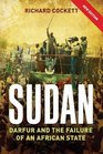 Sudan Darfur and the Failure of an African State