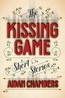 The Kissing Game Short Stories