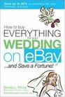 How to Buy Everything for Your Wedding on eBay    and Save a Fortune