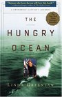 The Hungry Ocean : A Swordboat Captain's Journey
