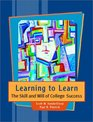 Learning to Learn The Skill and Will of College Success