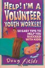 Help I'm a Volunteer Youth Worker