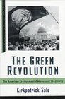 The Green Revolution The American Environmental Movement 1962-199