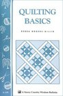 Quilting Basics : Storey Country Wisdom Bulletin A-109