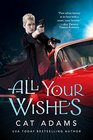 All Your Wishes (Blood Singer, Bk 7)