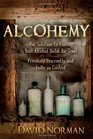 Alcohemy The Solution to Ending Your Alcohol Habit for Good-Privately Discreetly and Fully in Control