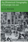 An Historical Geography of Europe 1500-1840