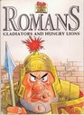 Romans Gladiators and Hungry Lions