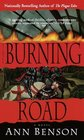 Burning Road (Plague Tales, Bk 2)