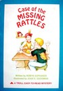 Case of the Missing Rattles