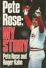 Pete Rose My Story