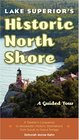 Lake Superior's Historic North Shore A Guided Tour