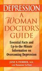 Depression A Woman Doctor's Guide