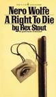 Nero Wolfe: A Right to Die