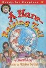 A Hare-Raising Tale